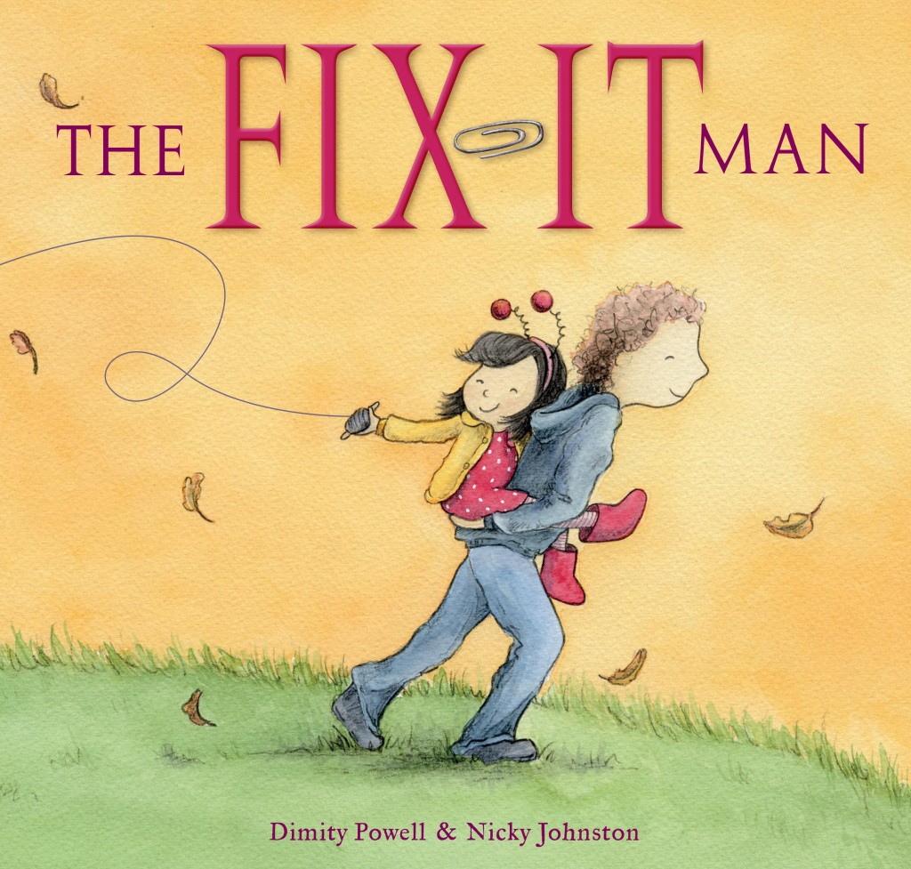 the-fix-it-man-childrens-book-dimity-powell-nicky-johnston